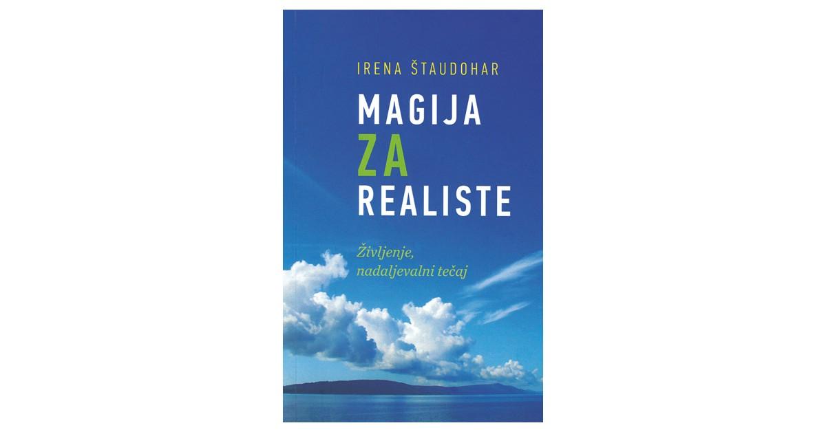 Magija za realiste - Irena Štaudohar | Fundacionsinadep.org
