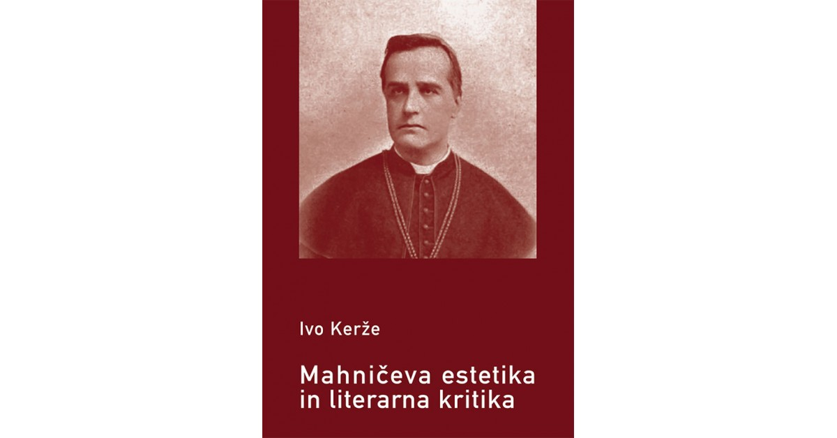 Mahničeva estetika in literarna kritika - Ivo Kerže   Fundacionsinadep.org