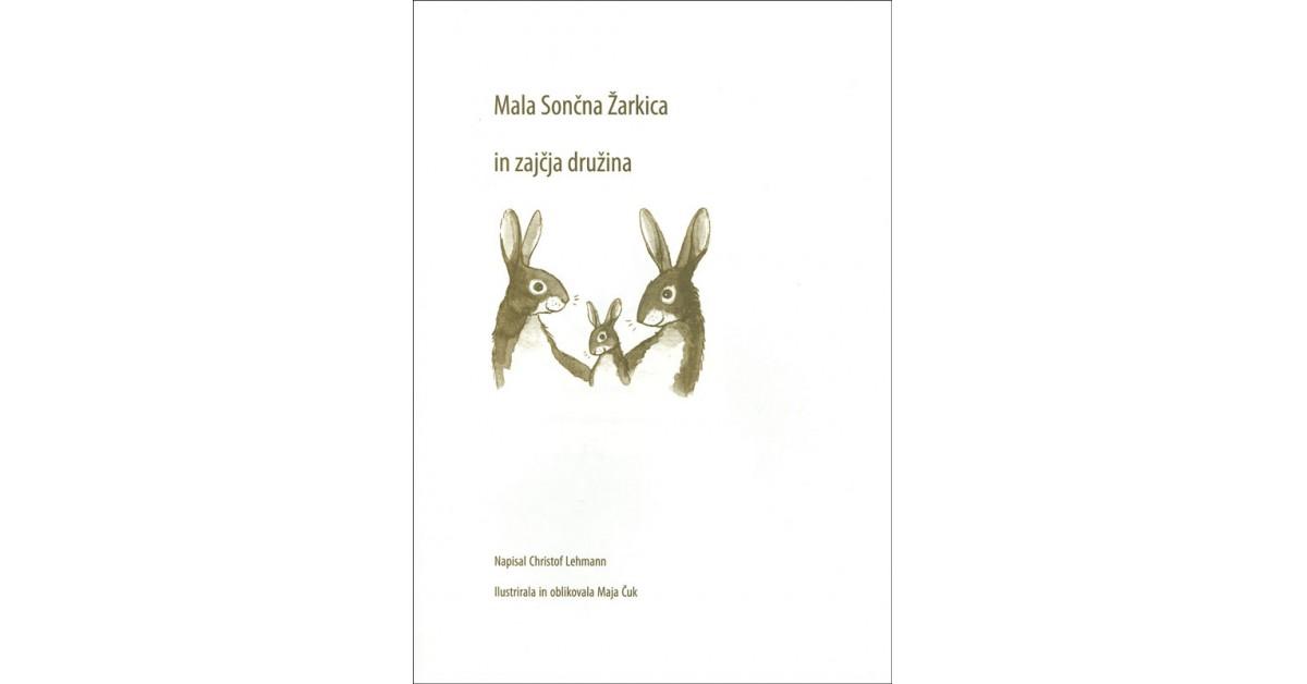 Mala Sončna Žarkica in zajčja družina - Christof Lehmann   Menschenrechtaufnahrung.org