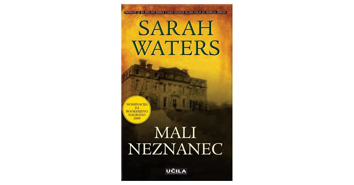 Mali neznanec - Sarah Waters | Menschenrechtaufnahrung.org