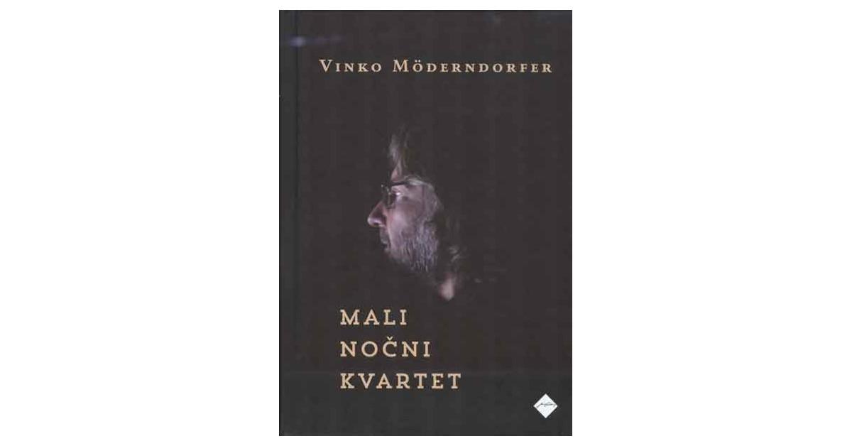 Mali nočni kvartet - Vinko Möderndorfer   Menschenrechtaufnahrung.org