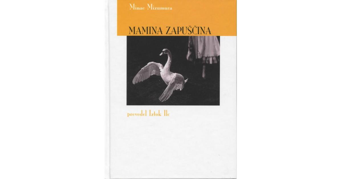 Mamina zapuščina - Minae Mizumura | Fundacionsinadep.org