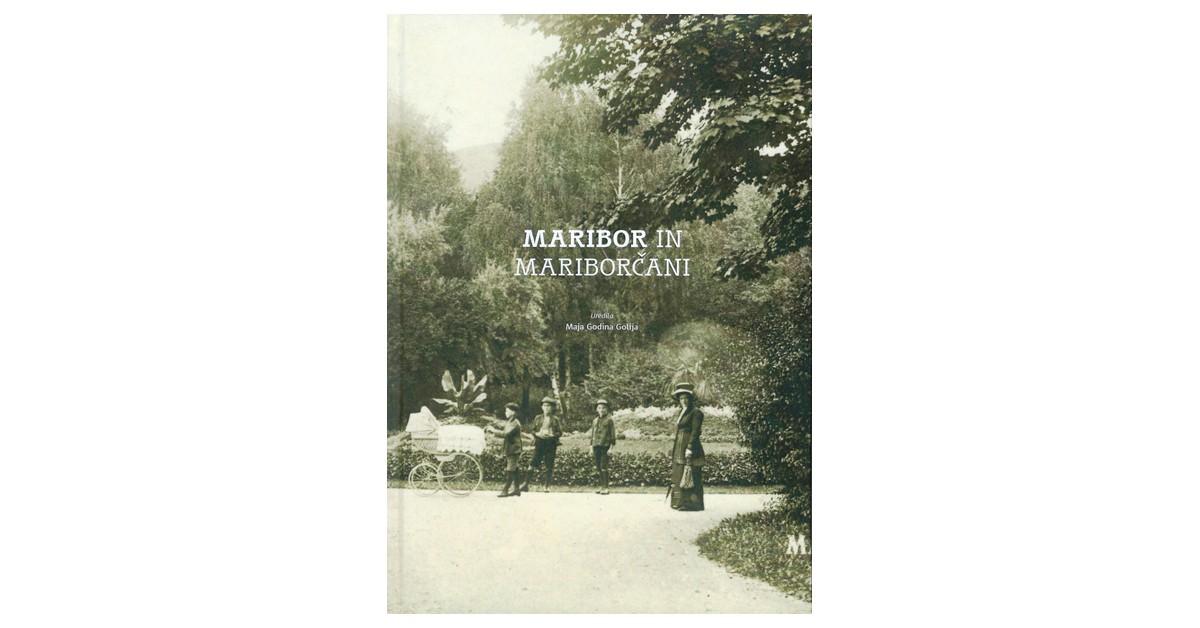 Maribor in Mariborčani