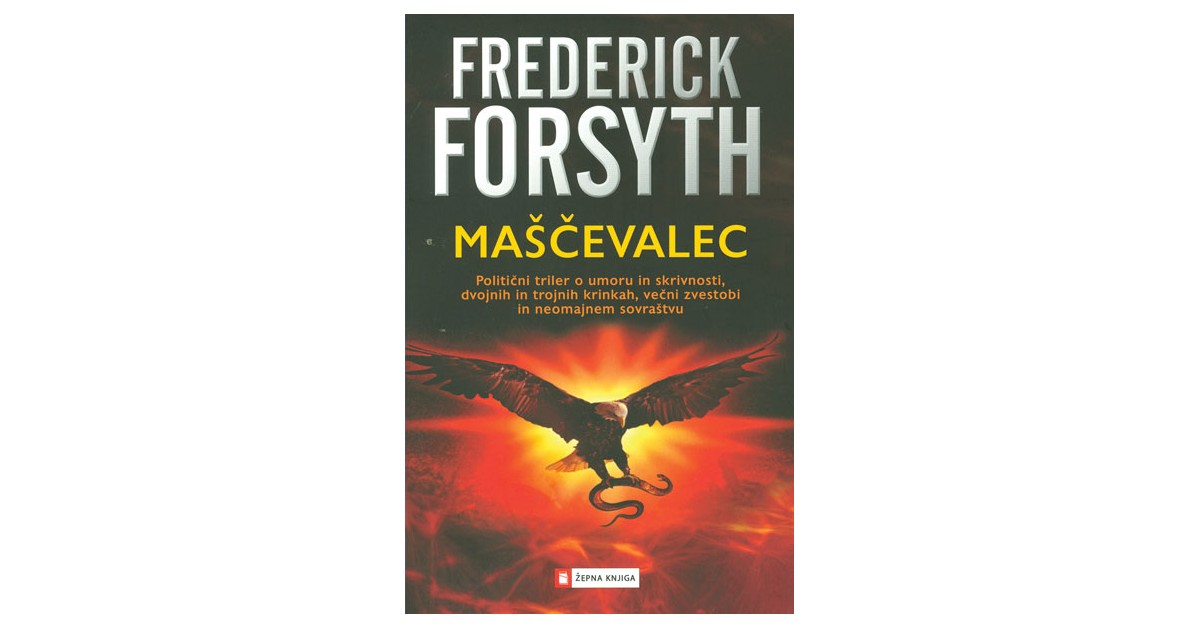 Maščevalec - Frederick Forsyth | Fundacionsinadep.org