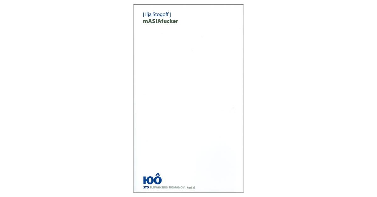 mASIAfucker - Ilja Stogoff   Fundacionsinadep.org
