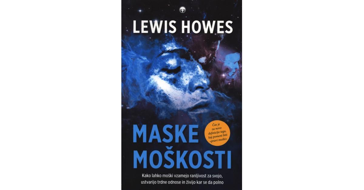 Maske moškosti - Lewis Howes | Fundacionsinadep.org