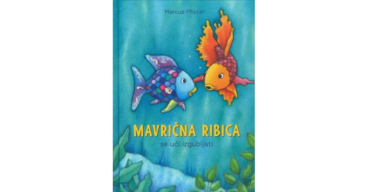 Mavrična ribica se uči izgubljati - Marcus Pfister   Fundacionsinadep.org