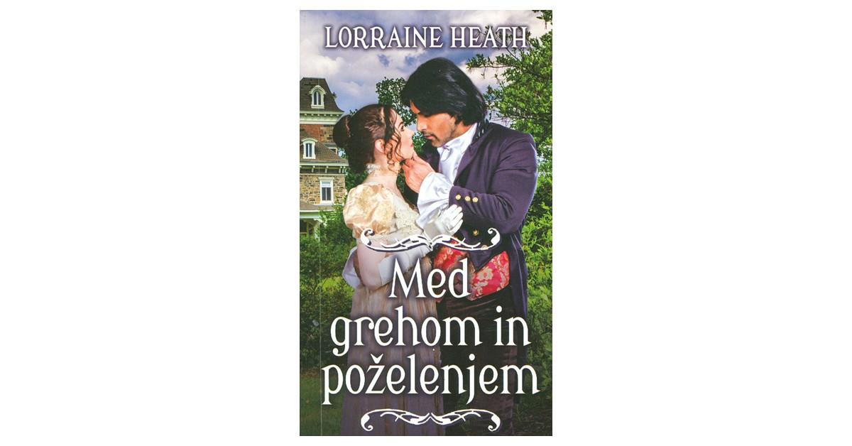 Med grehom in poželenjem - Lorraine Heath | Fundacionsinadep.org