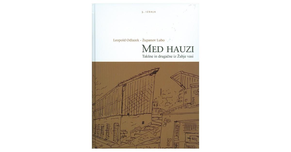 Med hauzi - Leopold Odlazek | Menschenrechtaufnahrung.org
