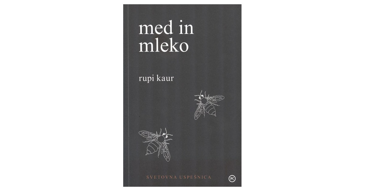 Med in mleko - Rupi Kaur | Fundacionsinadep.org