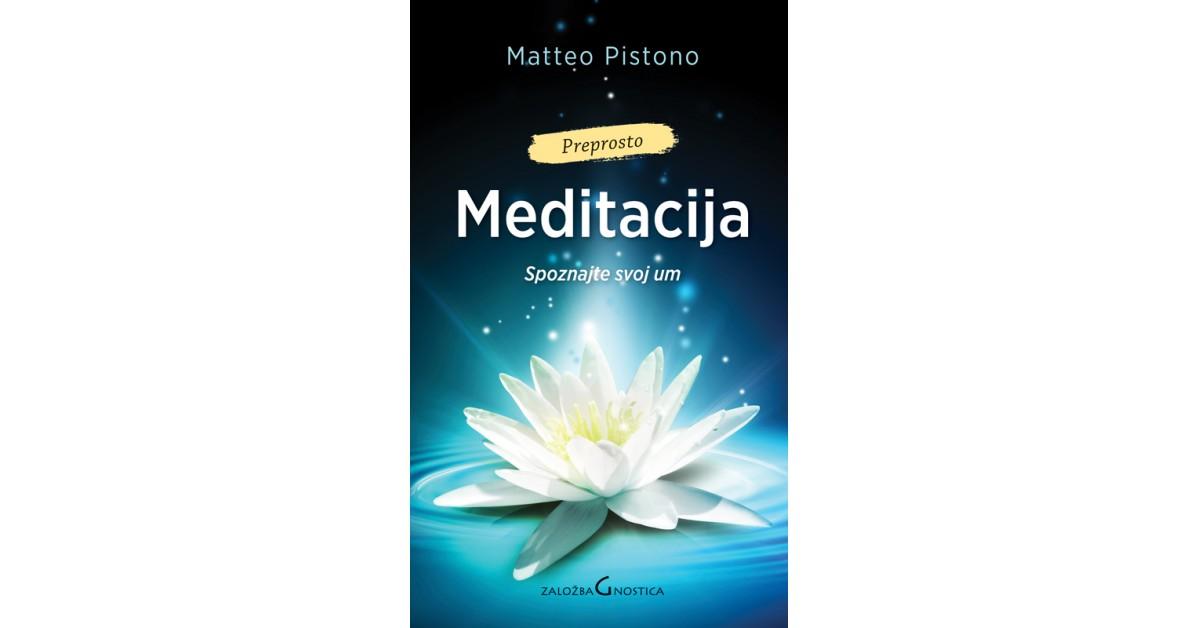 Meditacija - Matteo Pistono | Fundacionsinadep.org