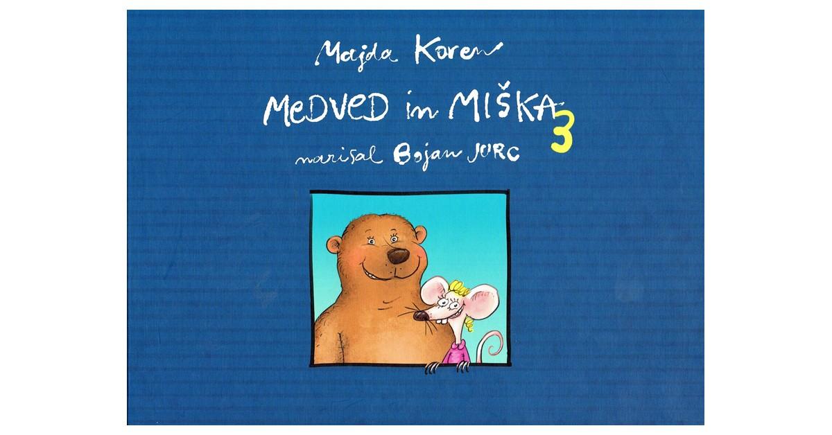 Medved in miška 3 - Majda Koren | Menschenrechtaufnahrung.org