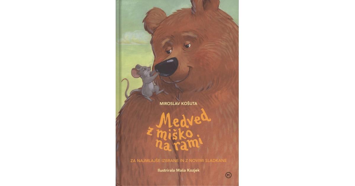 Medved z miško na rami - Miroslav Košuta   Fundacionsinadep.org