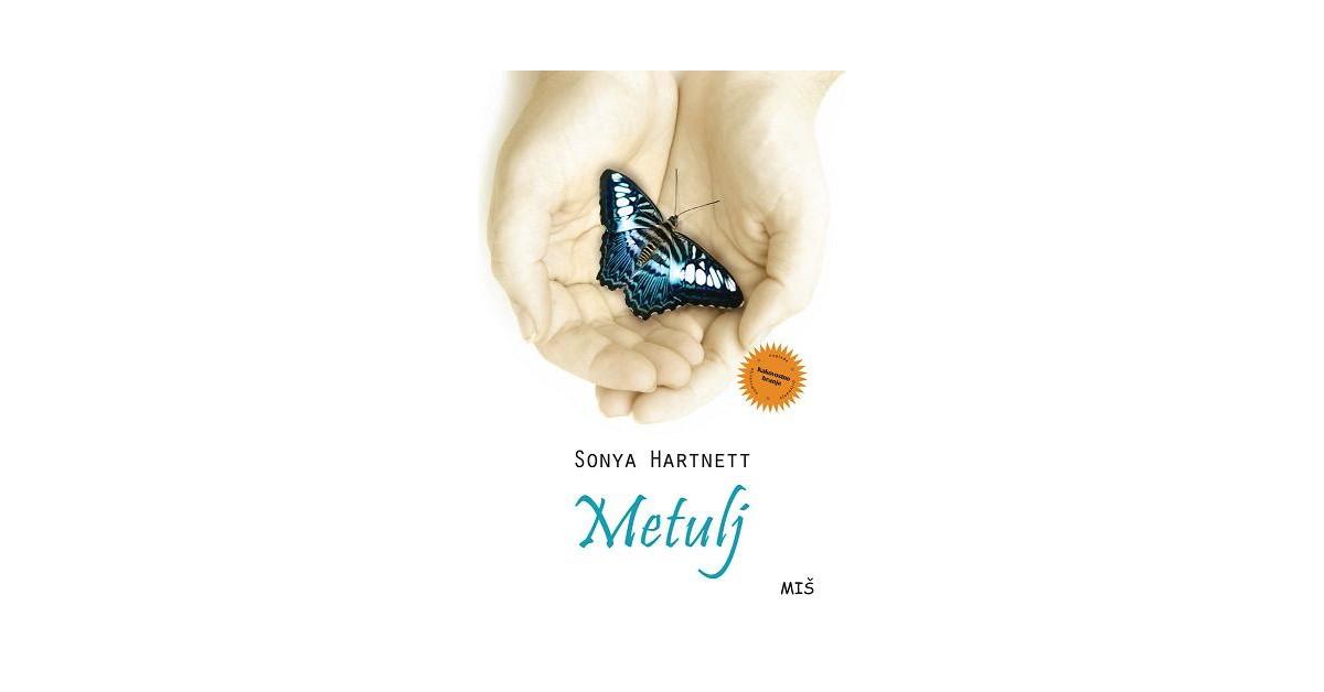 Metulj - Sonya Hartnett | Fundacionsinadep.org