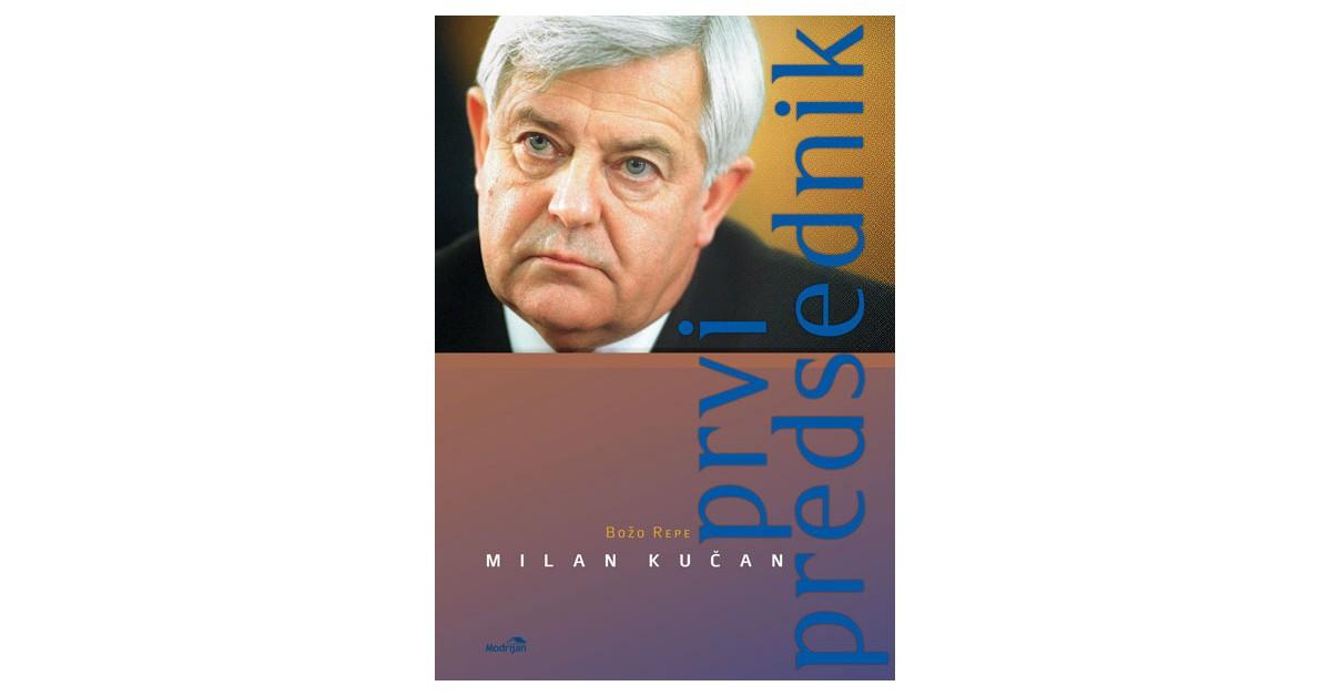 Milan Kučan, prvi predsednik - Božo Repe   Menschenrechtaufnahrung.org