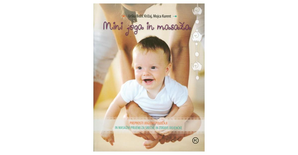 Mini joga in masaža - Urška Božič Križaj, Mojca Kurent | Menschenrechtaufnahrung.org