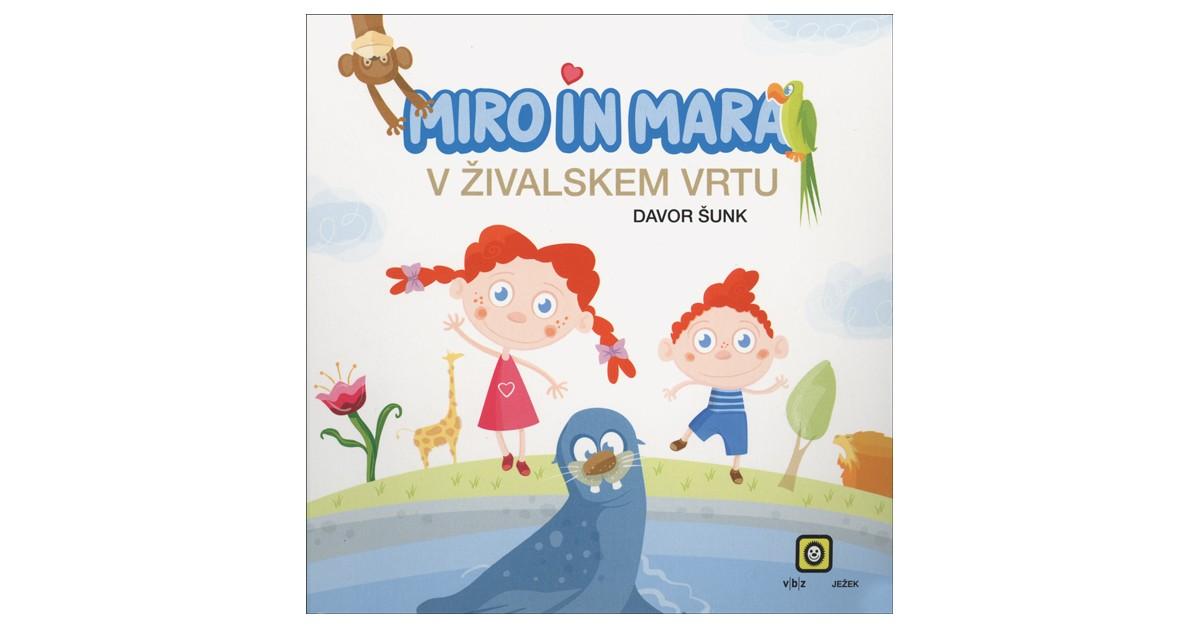 Miro in Mara v živalskem vrtu - Davor Šunk | Fundacionsinadep.org