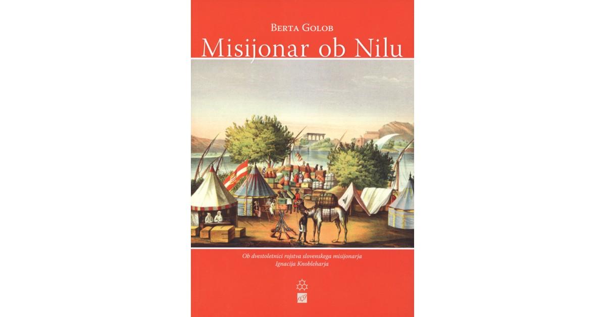 Misijonar ob Nilu - Berta Golob | Fundacionsinadep.org