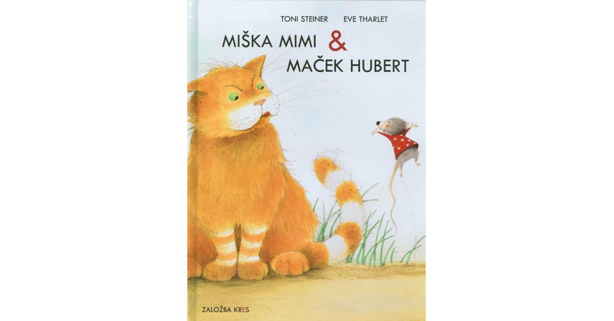 Miška Mimi & maček Hubert - Toni Steiner   Menschenrechtaufnahrung.org