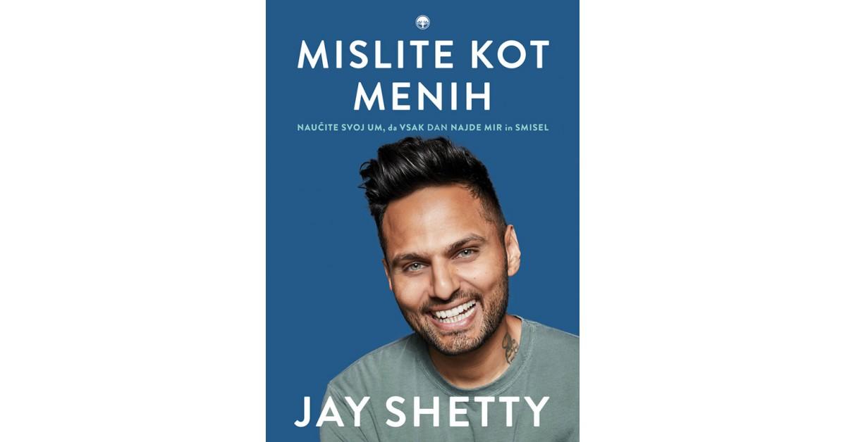 Mislite kot menih - Jay Shetty | Menschenrechtaufnahrung.org