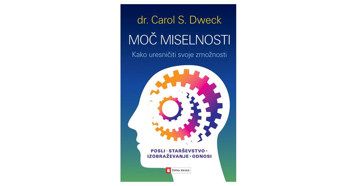 Moč miselnosti - Carol S. Dweck | Fundacionsinadep.org