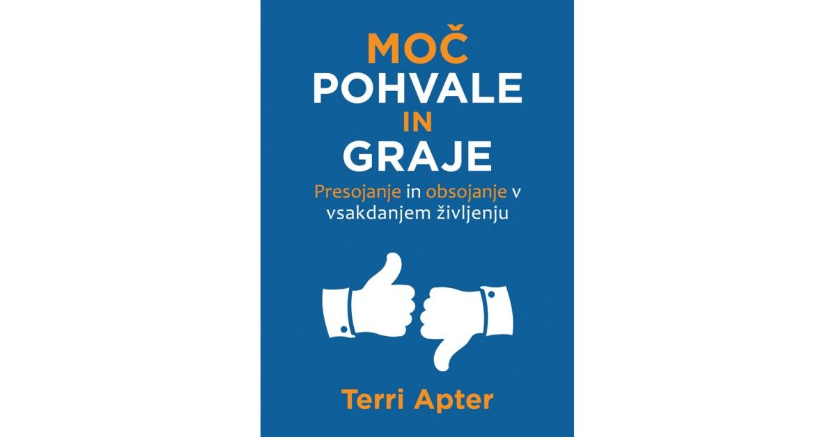 Moč pohvale in graje - Terri Apter | Fundacionsinadep.org