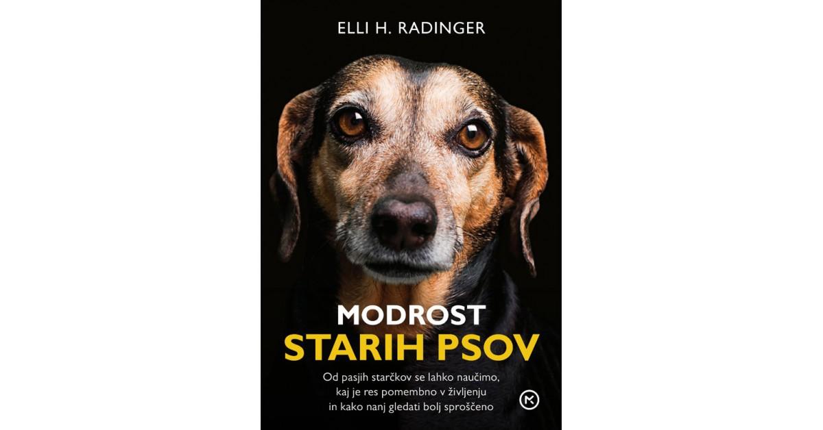Modrost starih psov - Elli H. Radinger | Fundacionsinadep.org