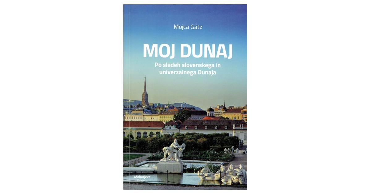 Moj Dunaj - Mojca Gätz | Fundacionsinadep.org