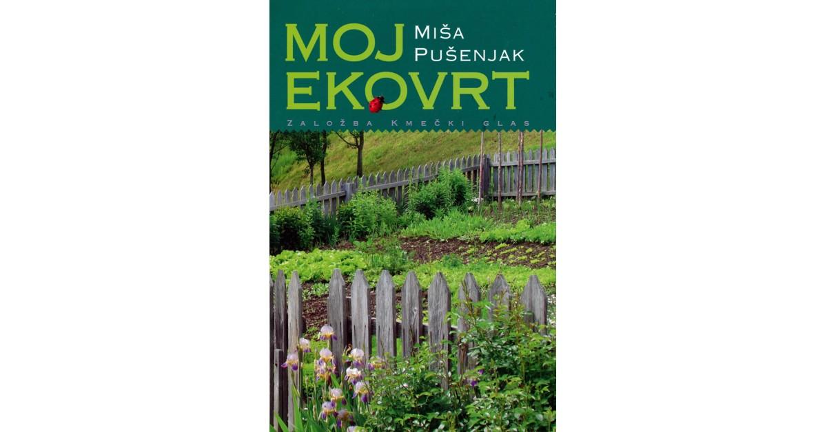 Moj ekovrt - Miša Pušenjak | Menschenrechtaufnahrung.org