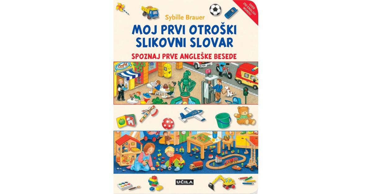 Moj prvi otroški slikovni slovar - Sybille Brauer | Fundacionsinadep.org