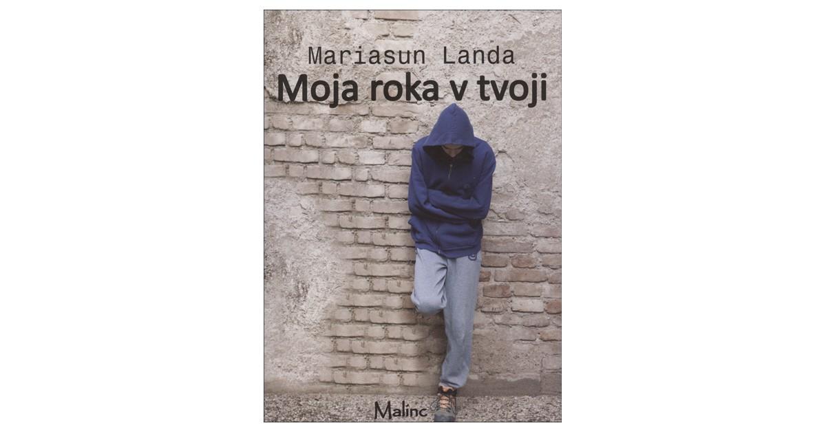 Moja roka v tvoji - Mariasun Landa | Fundacionsinadep.org