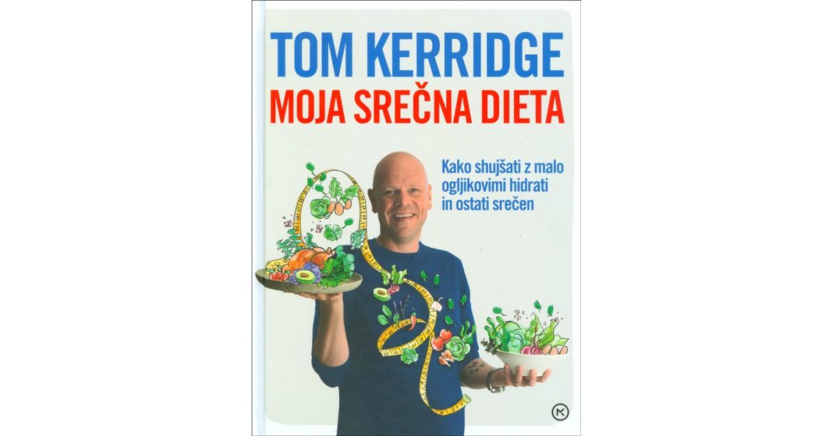 Moja srečna dieta - Tom Kerridge | Fundacionsinadep.org
