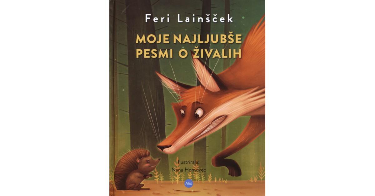 Moje najljubše pesmi o živalih - Feri Lainšček   Menschenrechtaufnahrung.org