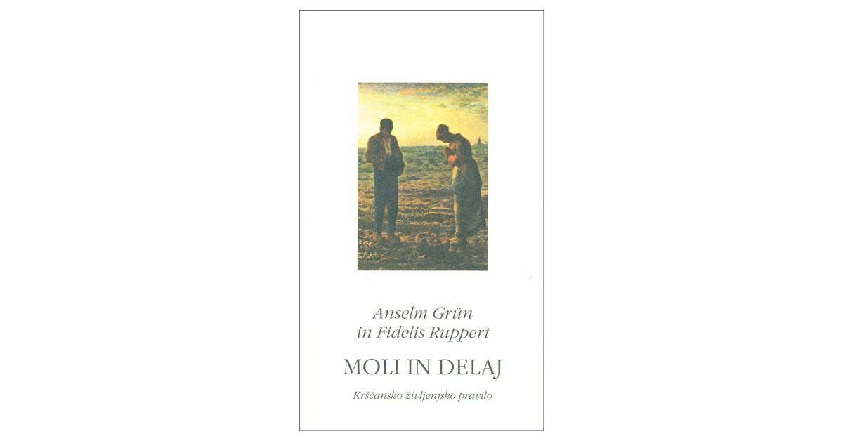 Moli in delaj - Anselm Grün, Fidelis Ruppert   Fundacionsinadep.org