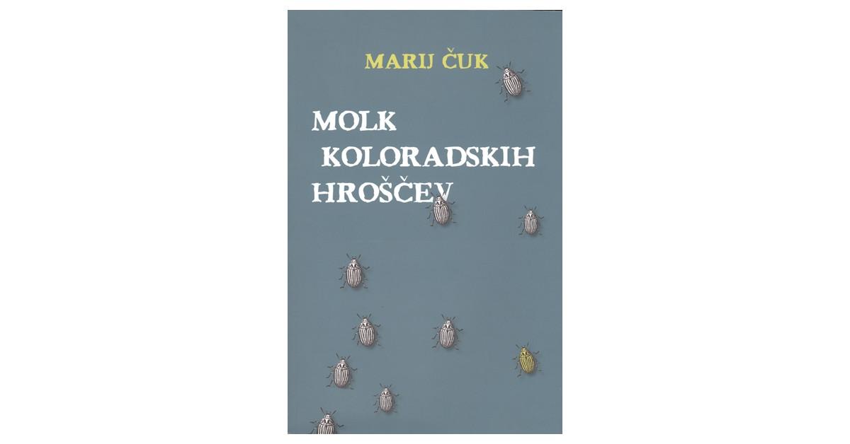 Molk koloradskih hroščev - Marij Čuk | Menschenrechtaufnahrung.org