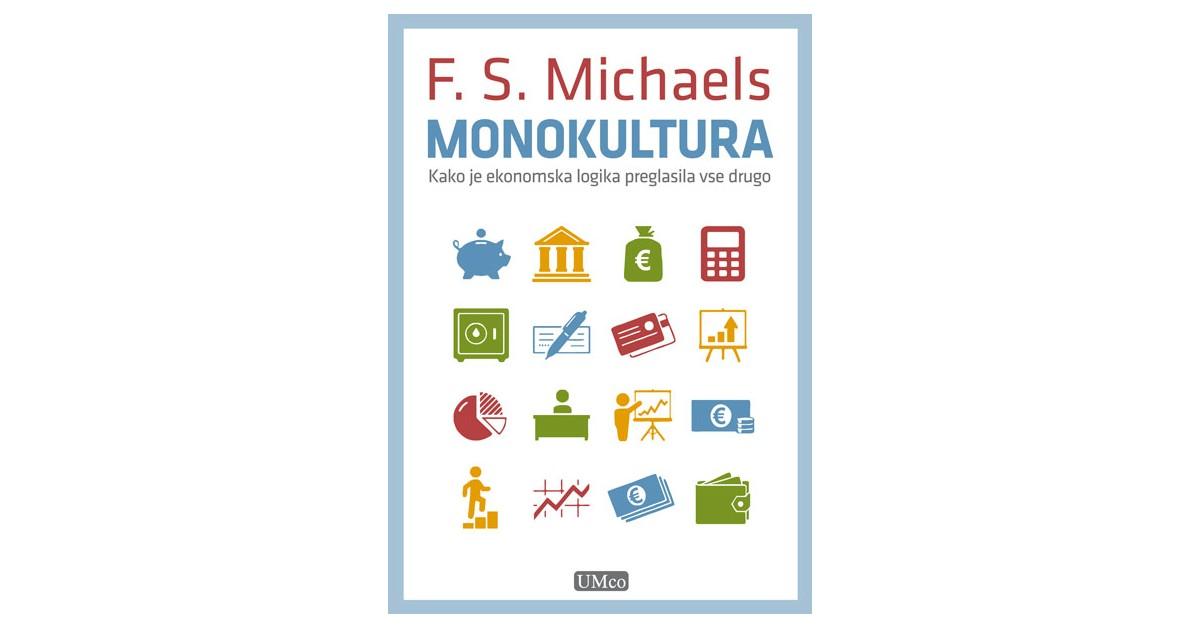 Monokultura - F. S. Michaels | Menschenrechtaufnahrung.org