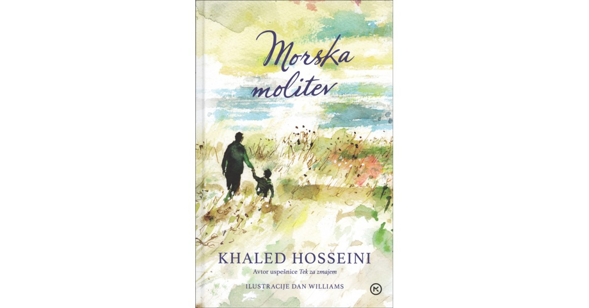 Morska molitev - Khaled Hosseini | Menschenrechtaufnahrung.org