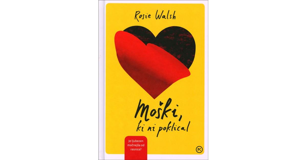 Moški, ki ni poklical - Rosie Walsh   Menschenrechtaufnahrung.org