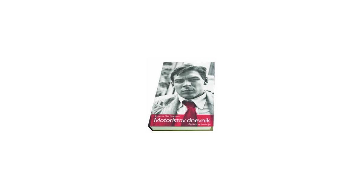 Motoristov dnevnik - Ernesto Che Guevara | Menschenrechtaufnahrung.org