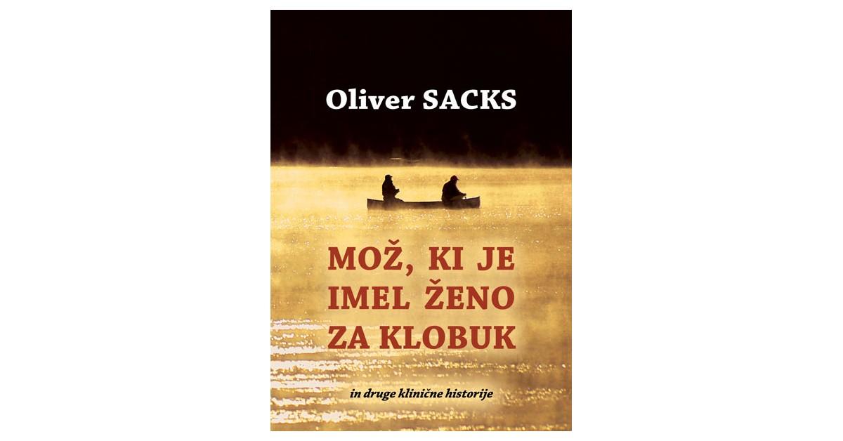 Mož, ki je imel ženo za klobuk - Oliver Sacks | Fundacionsinadep.org
