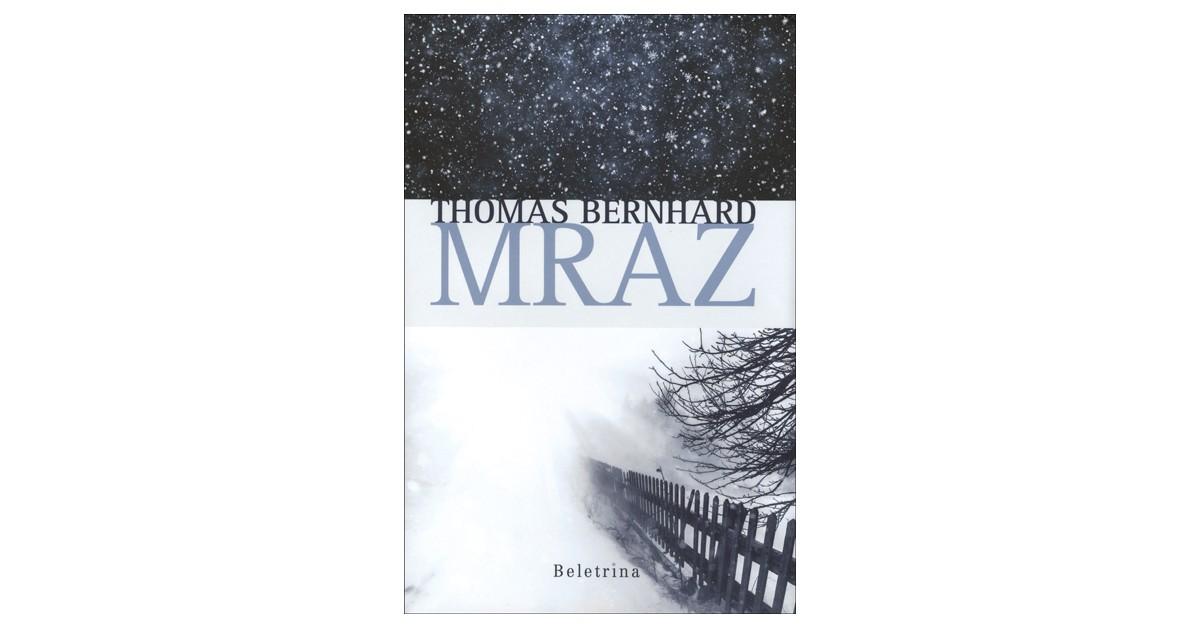 Mraz - Thomas Bernhard | Fundacionsinadep.org
