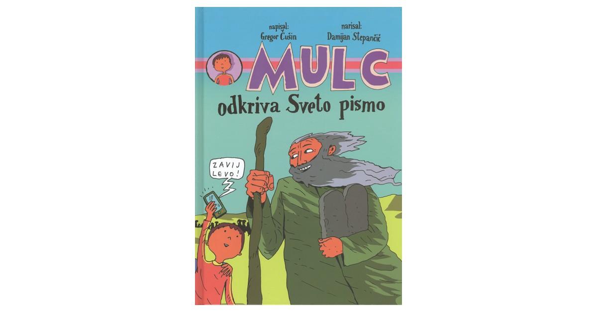 Mulc odkriva Sveto pismo - Gregor Čušin   Menschenrechtaufnahrung.org