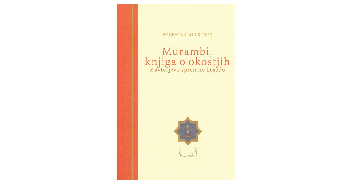 Murambi, knjiga o okostjih - Boubacar Boris Diop | Menschenrechtaufnahrung.org