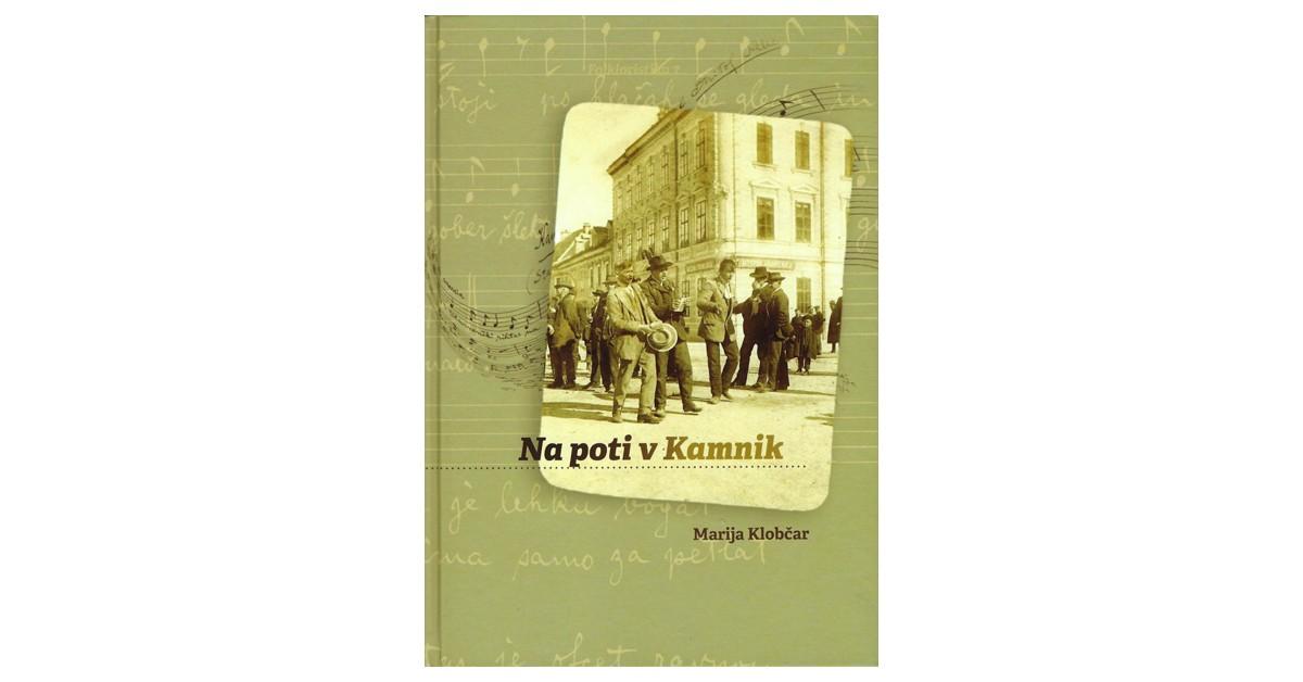 Na poti v Kamnik - Marija Klobčar | Menschenrechtaufnahrung.org