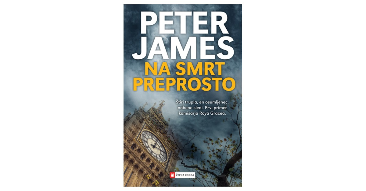 Na smrt preprosto - Peter James | Fundacionsinadep.org