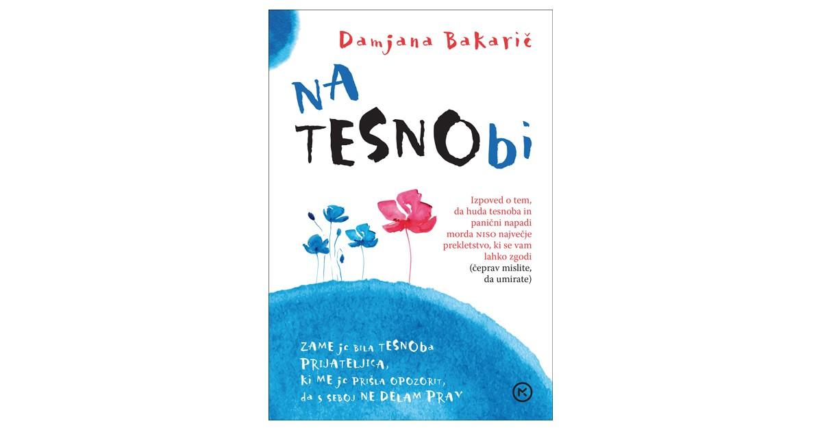 Na tesnobi - Damjana Bakarič | Menschenrechtaufnahrung.org