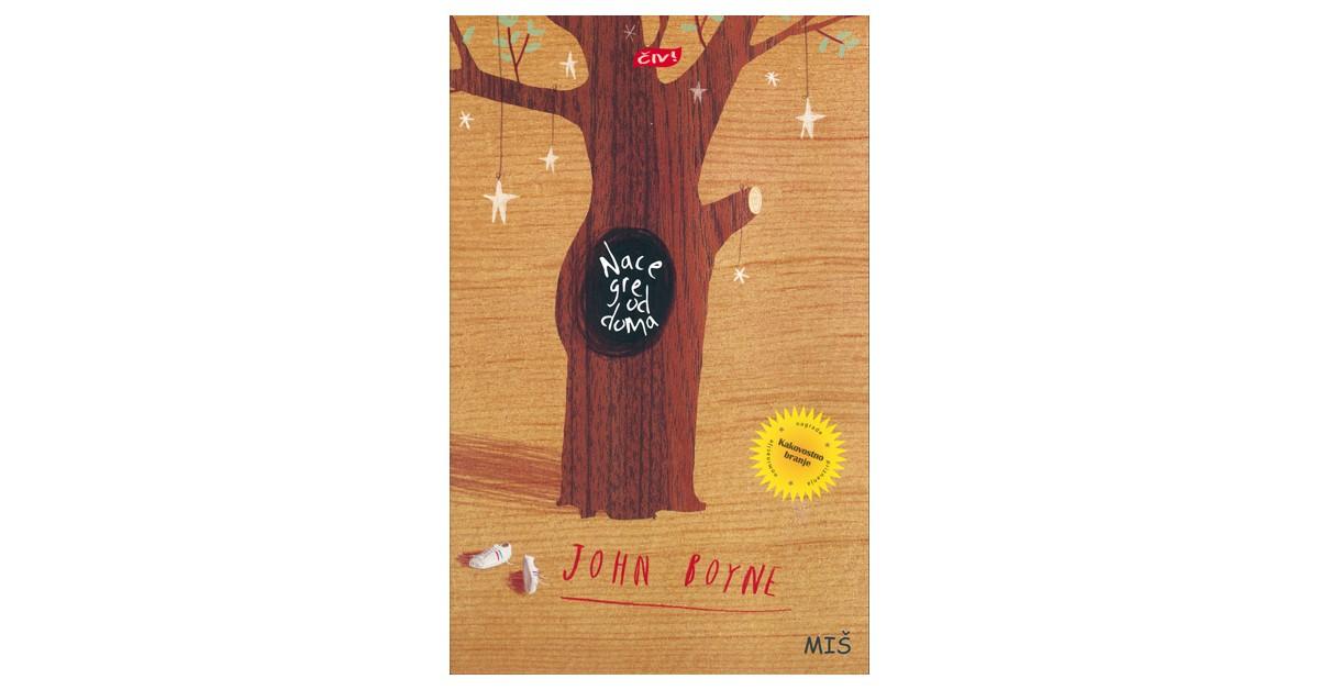 Nace gre od doma - John Boyne   Menschenrechtaufnahrung.org