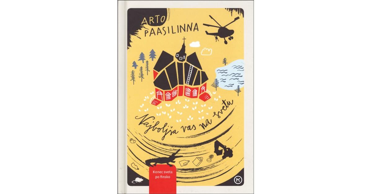 Najboljša vas na svetu - Arto Paasilinna | Fundacionsinadep.org