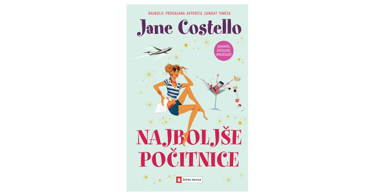 Najboljše počitnice - Jane Costello | Fundacionsinadep.org