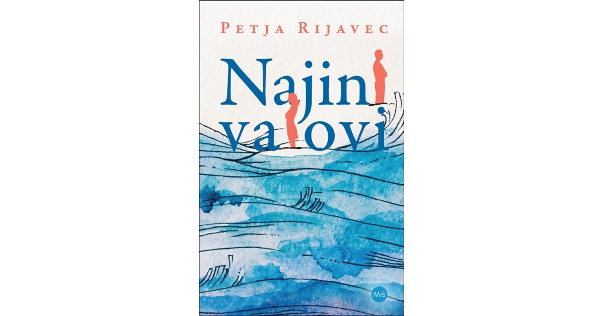Najini valovi - Petja Rijavec | Fundacionsinadep.org